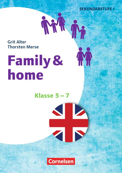 Themenhefte Fremdsprachen SEK - Family & Home - Kopiervorlagen - Klasse 5-7