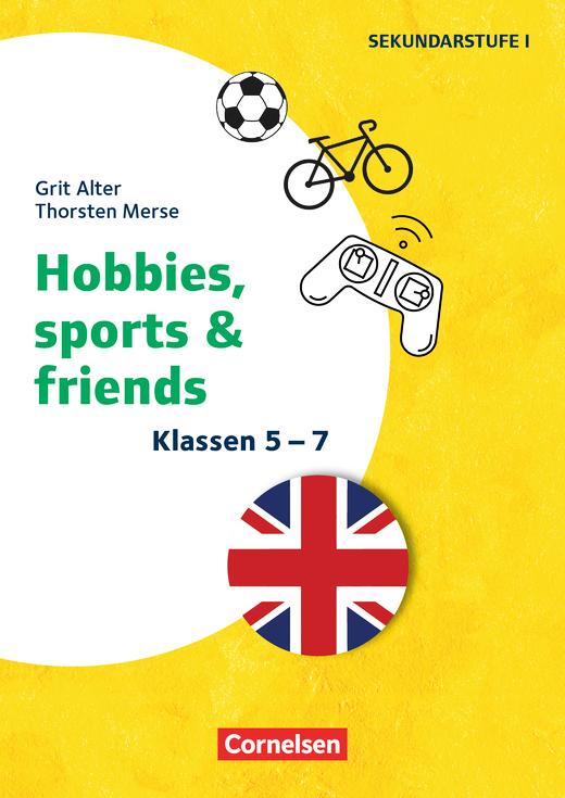 Themenhefte Fremdsprachen SEK - Hobbies, Sports & Friends - Kopiervorlagen als PDF - Klasse 5-7