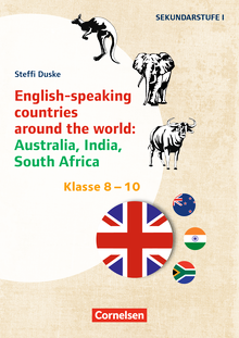 Themenhefte Fremdsprachen SEK - English-speaking countries around the world: Australia, India, South Africa - Kopiervorlagen - Klasse 8-10