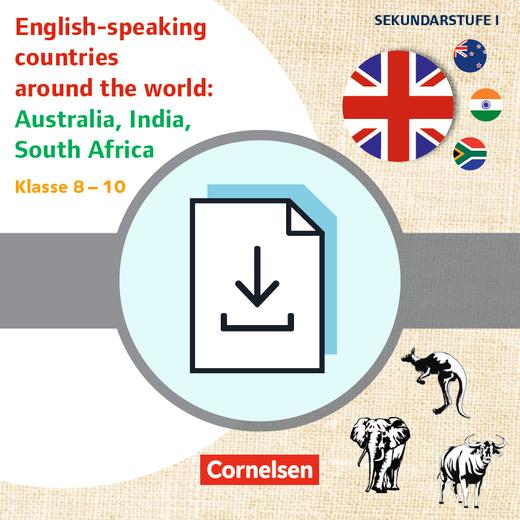 Themenhefte Fremdsprachen SEK - English-speaking countries around the world: Australia, India, South Africa - Kopiervorlagen als PDF - Klasse 8-10