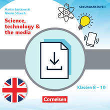 Themenhefte Fremdsprachen SEK - Science, technology & the media - Kopiervorlagen als PDF - Klasse 8-10