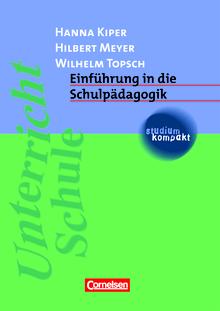 Studium kompakt - Einführung in die Schulpädagogik - Studienbuch