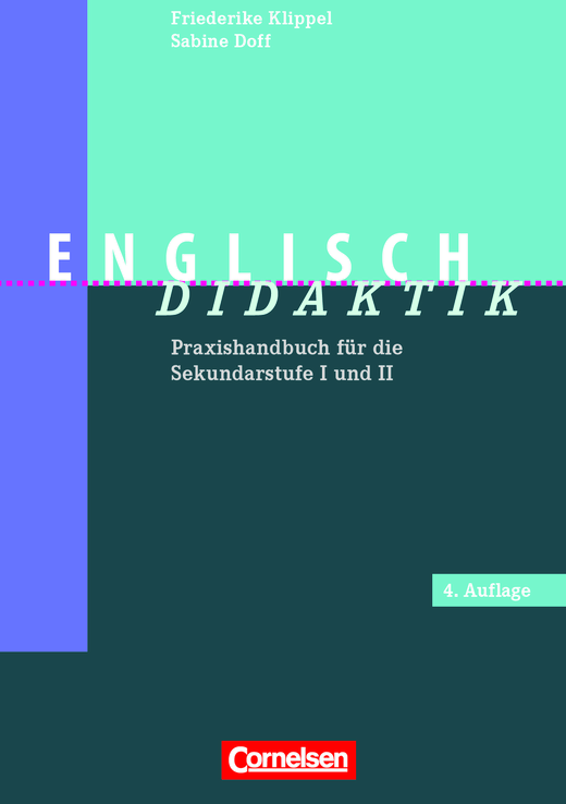 Fachdidaktik - Englisch-Didaktik (4. Auflage) - Praxishandbuch für die Sekundarstufe I und II - Buch