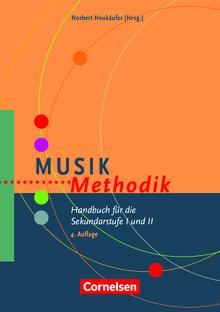 Fachmethodik - Musik-Methodik - Handbuch für die Sekundarstufe I und II - Buch