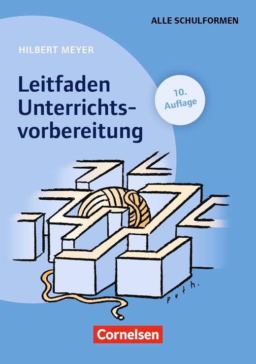 Praxisbuch Meyer - Leitfaden Unterrichtsvorbereitung (9. Auflage) - Buch