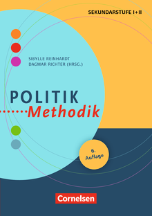 Fachmethodik - Politik-Methodik (6. Auflage) - Handbuch für die Sekundarstufe I und II - Buch