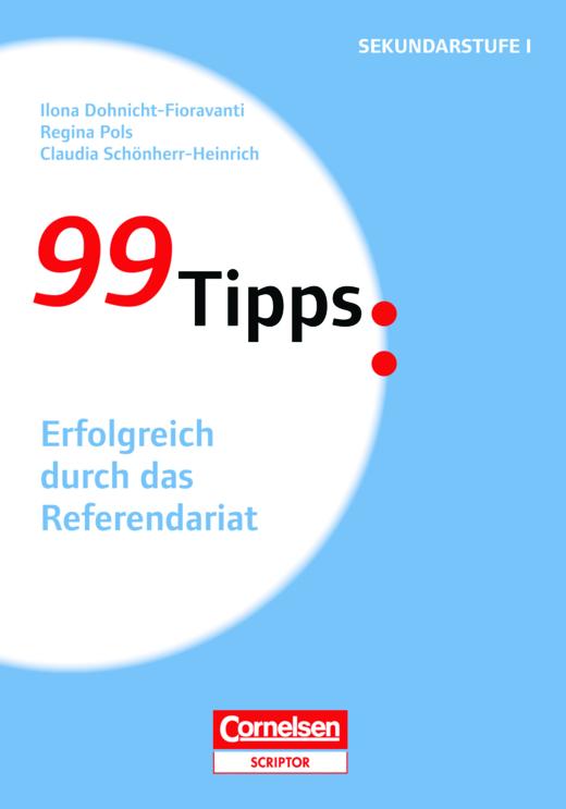 99 Tipps - Erfolgreich durch das Referendariat - Buch