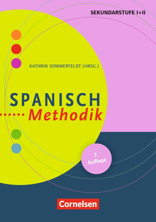 Fachmethodik - Spanisch-Methodik (6. Auflage) - Handbuch für die Sekundarstufe I und II - Buch