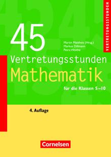 Vertretungsstunden - 45 Vertretungsstunden Mathematik (4. Auflage) - Buch