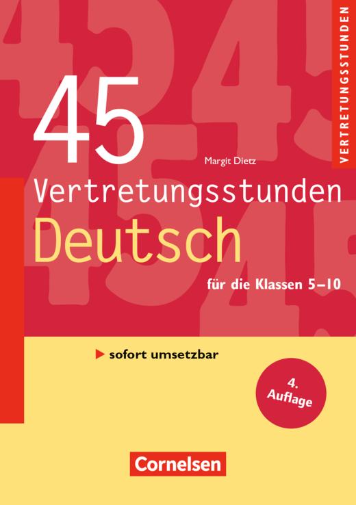Vertretungsstunden - 45 Vertretungsstunden Deutsch (4. Auflage) - Buch