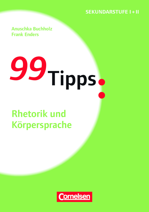 99 Tipps - Rhetorik und Körpersprache - Buch