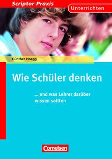 Scriptor Praxis - Wie Schüler denken - ... und was Lehrer darüber wissen sollten - Buch