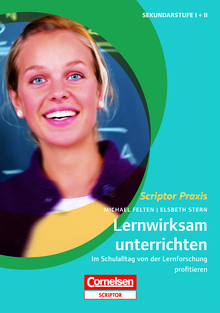 Scriptor Praxis - Lernwirksam unterrichten - Im Schulalltag von der Lernforschung profitieren - Buch