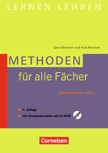 Lernen lehren - Methoden für alle Fächer (4., überarbeitete Auflage) - Sekundarstufe I und II - Buch mit Zusatzmaterialien auf CD-ROM