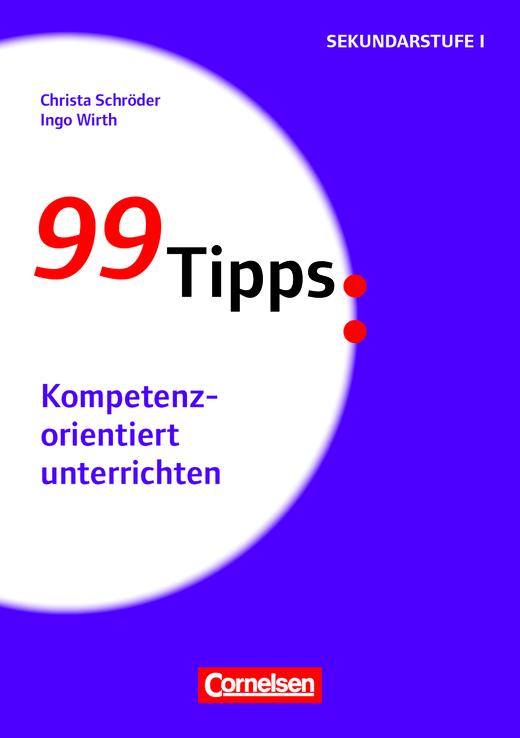 99 Tipps - Kompetenzorientiert unterrichten - Buch