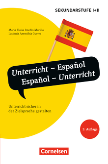 Unterrichtssprache - Unterricht - Español, Español - Unterricht (3. Auflage) - Unterricht sicher in der Zielsprache gestalten - Buch
