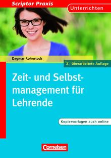 Scriptor Praxis - Zeit- und Selbstmanagement für Lehrende (2., überarbeitete Auflage) - Buch mit Kopiervorlagen über Webcode