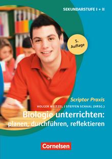 Scriptor Praxis - Biologie unterrichten: planen, durchführen, reflektieren (5. Auflage) - Sekundarstufe I und II - Buch