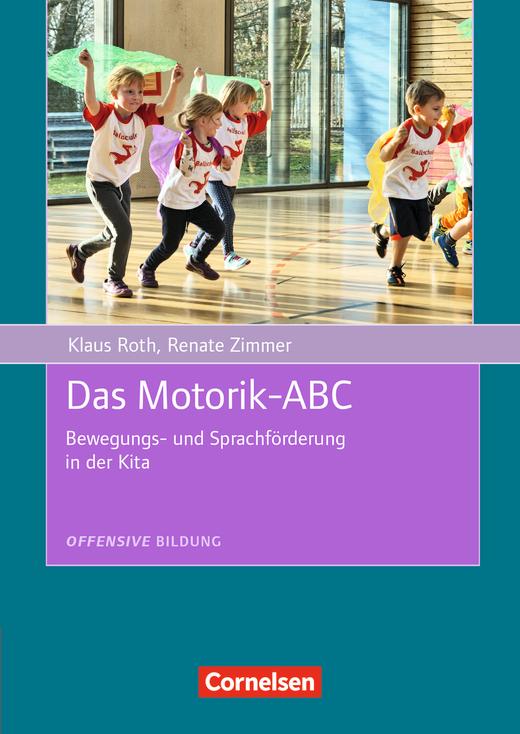 Offensive Bildung - Das Motorik-ABC - Bewegungs- und Sprachförderung in der Kita - Buch