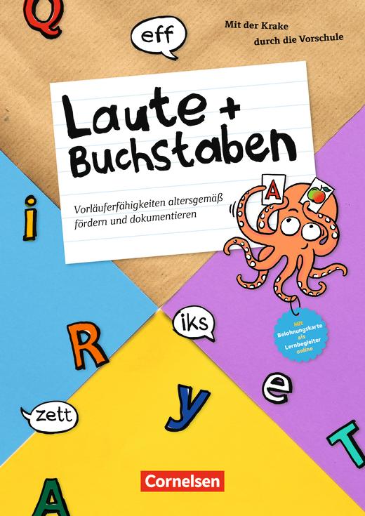 Mit der Krake durch die Vorschule - Laute und Buchstaben - Vorläuferfähigkeiten altersgemäß fördern und dokumentieren - Kopiervorlagen