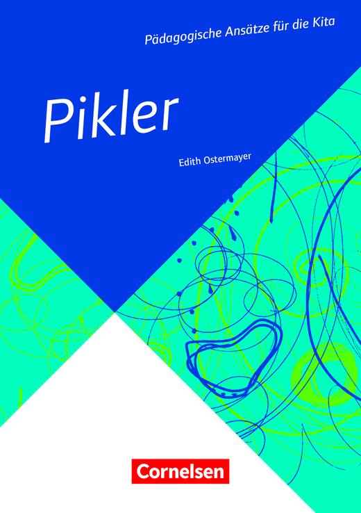 Pädagogische Ansätze für die Kita - Pikler (4. Auflage) - Buch