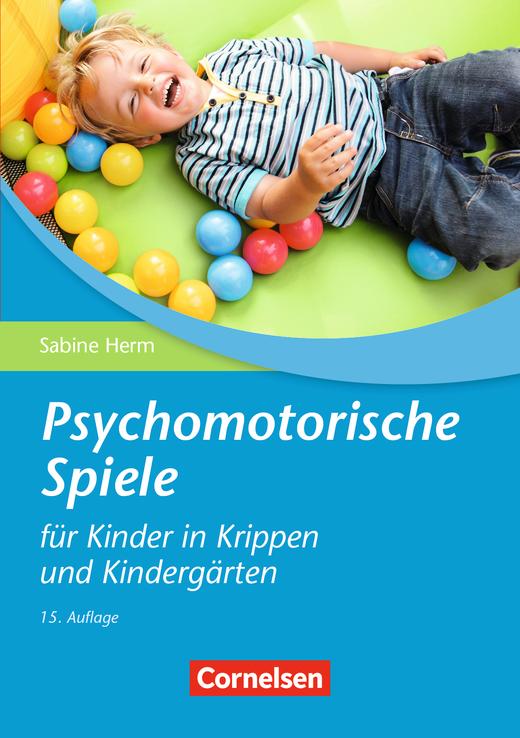 Psychomotorische Spiele für Kinder in Krippen und Kindergärten (15, überarbeitete Auflage) - Buch