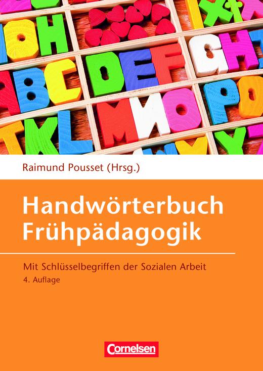 Handwörterbuch Frühpädagogik (4., erweiterte Auflage) - Mit Schlüsselbegriffen der Sozialen Arbeit - Buch