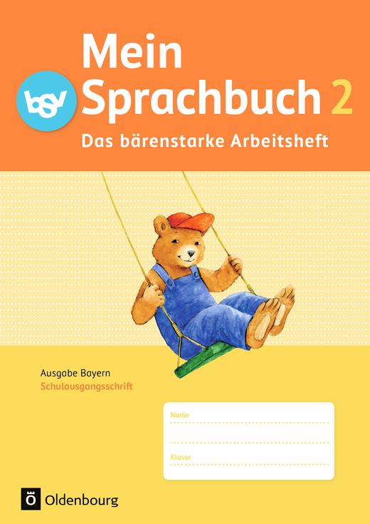 Mein Sprachbuch - Das bärenstarke Arbeitsheft - Arbeitsheft in Schulausgangsschrift - 2. Jahrgangsstufe