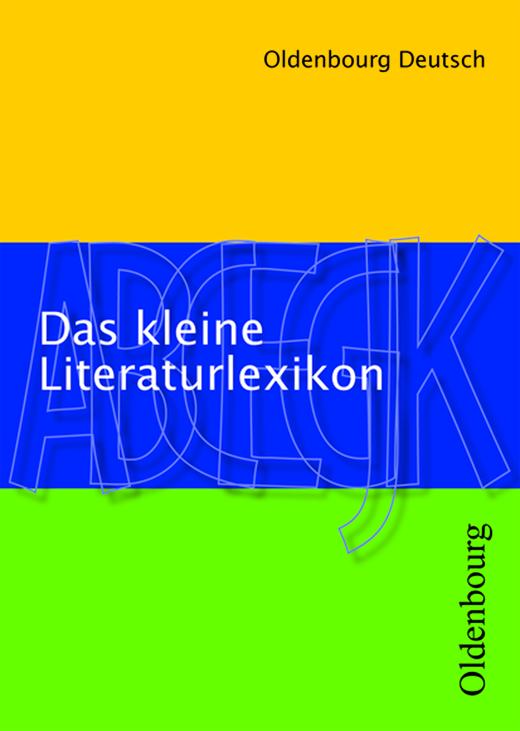 Oldenbourg Deutsch - Das kleine Literaturlexikon