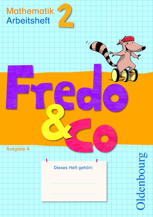 Fredo - Mathematik - Arbeitsheft - 2. Schuljahr