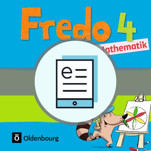 Fredo - Mathematik - Schülerbuch als E-Book - 4. Jahrgangsstufe