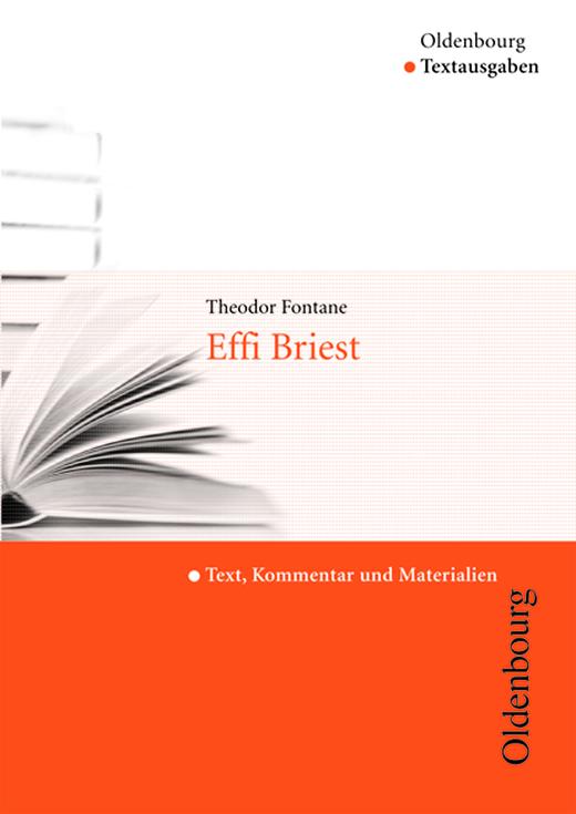 Oldenbourg Textausgaben - Effi Briest