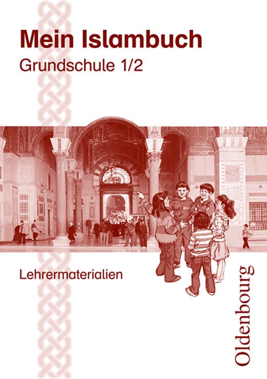 Mein Islambuch - Lehrermaterialien im Ordner - 1./2. Schuljahr