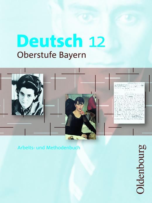 Deutsch Oberstufe - Schülerbuch - 12. Jahrgangsstufe