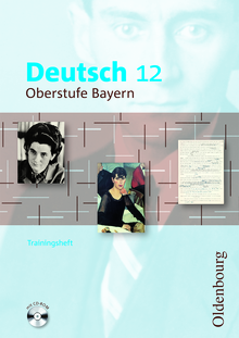 Deutsch Oberstufe - Trainingsheft mit CD-ROM - 12. Jahrgangsstufe