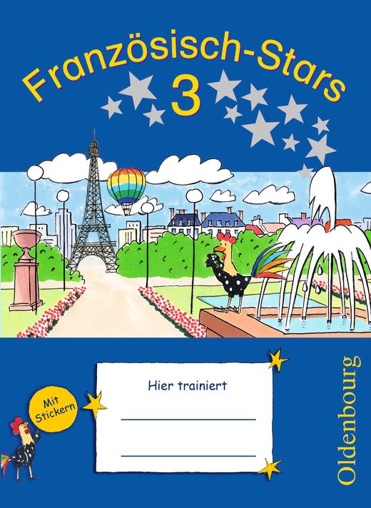 Französisch-Stars - Übungsheft - 3. Schuljahr