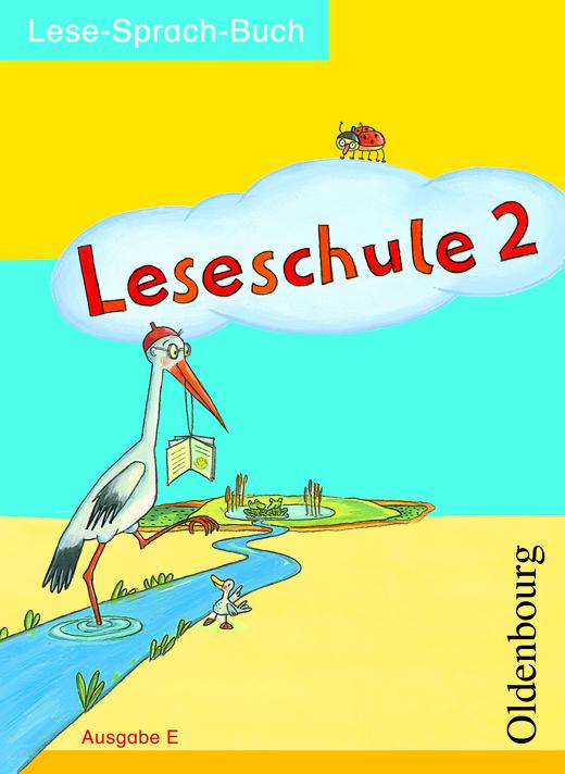 Leseschule - Lese-Sprach-Buch - 2. Schuljahr