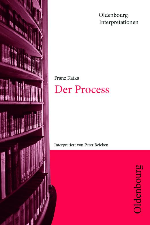 Oldenbourg Interpretationen - Der Process - Band 70