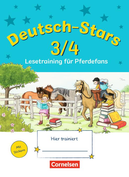 Deutsch-Stars - Lesetraining für Pferdefans - Übungsheft - 3./4. Schuljahr