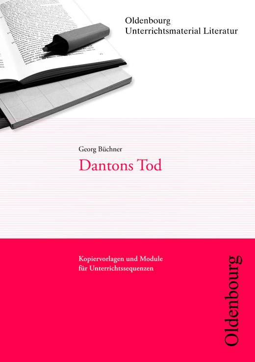 Oldenbourg Unterrichtsmaterial Literatur - Dantons Tod