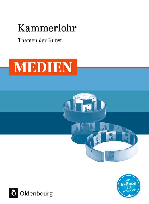 Kammerlohr - Medien - Schülerbuch