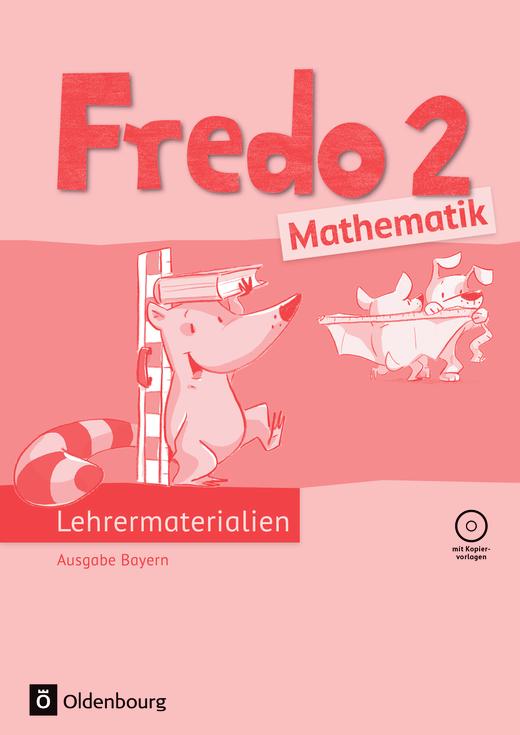 Fredo - Mathematik - Lehrermaterialien mit CD-ROM im Ordner - 2. Jahrgangsstufe