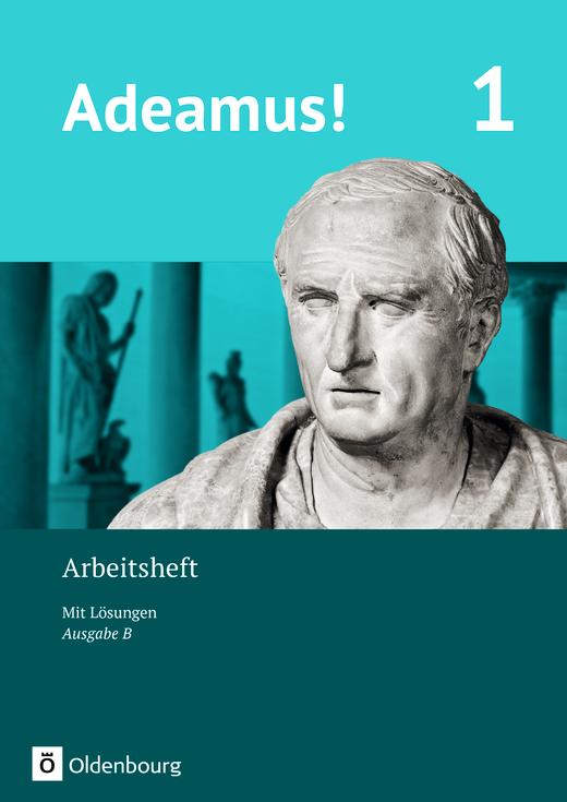 Adeamus! - Arbeitsheft - Band 1