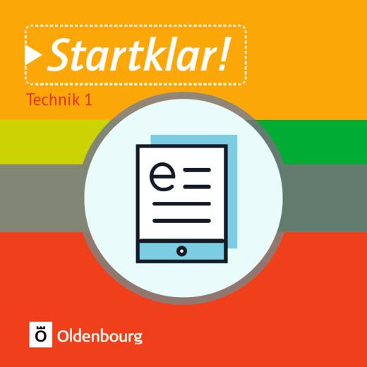 Startklar! - Technik - Band 1 - Fertigungsprozesse - Schülerbuch als E-Book