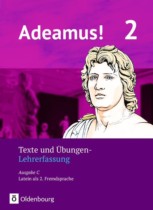Adeamus! - Texte und Übungen - Lehrerfassung - Band 2
