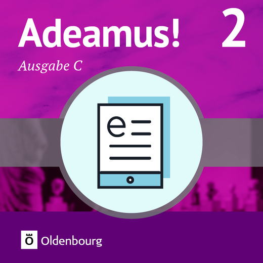 Adeamus! - Texte und Übungen – Lehrerfassung als E-Book - Band 2