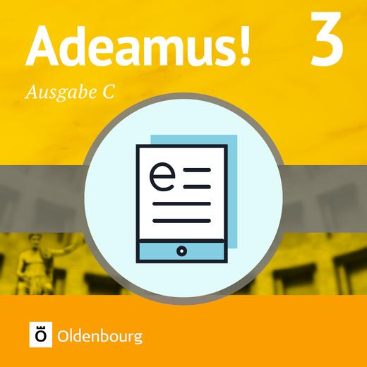Adeamus! - Texte und Übungen - Lehrerfassung als E-Book - Band 3