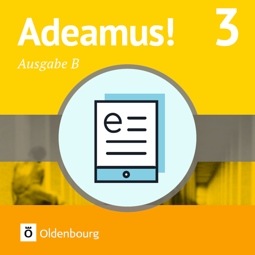 Adeamus! - Texte, Übungen, Begleitgrammatik als E-Book - Band 3