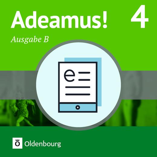 Adeamus! - Texte, Übungen, Begleitgrammatik als E-Book - Band 4
