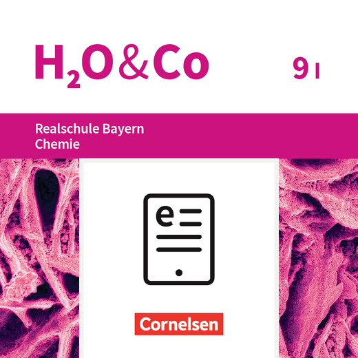 H2O & Co - Schülerbuch als E-Book - 9. Schuljahr - Wahlpflichtfächergruppe I